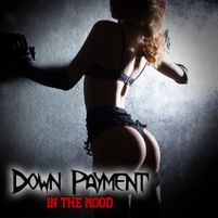 Down Payment: In The Mood