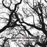 Divided By Numbers:  Out of the Cold